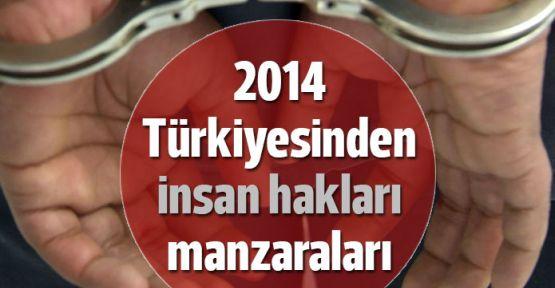 2014 Türkiye gerçekleri: 11 bin gözaltı, 776 taciz ve tecavüz, 1021 işkence vakası
