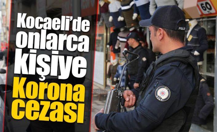 Kocaeli'de 160 kişiye 'korona' cezası
