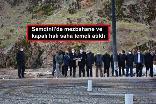Şemdinli'de mezbahane ve kapalı halı saha temeli atıldı