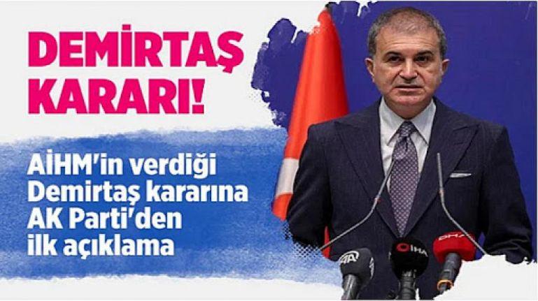 AK Parti Sözcüsü Ömer Çelik'ten AİHM'in Demirtaş kararıyla ilgili açıklama