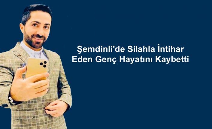 Şemdinli'de Silahla İntihar  Eden Genç Hayatını Kaybetti