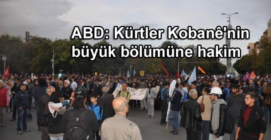 ABD: Kürtler Kobanê'nin büyük bölümüne hakim