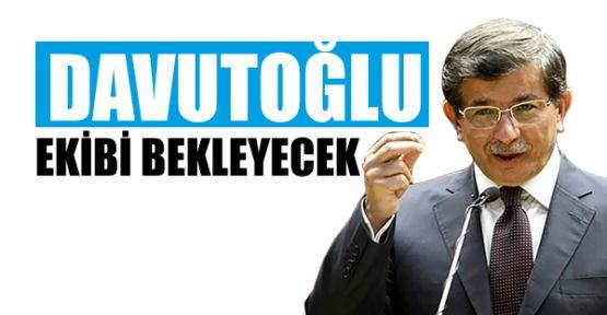 Ahmet Davutoğlu ekibi bekleyecek