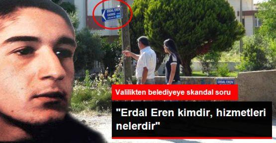 Aydın Valiliği Erdal Eren'i tanımadı!