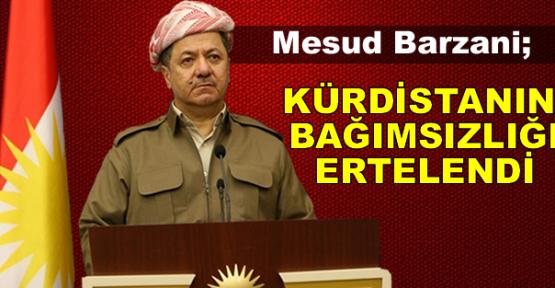 Barzani: Kürt bağımsızlığı terk edilmedi, ertelendi