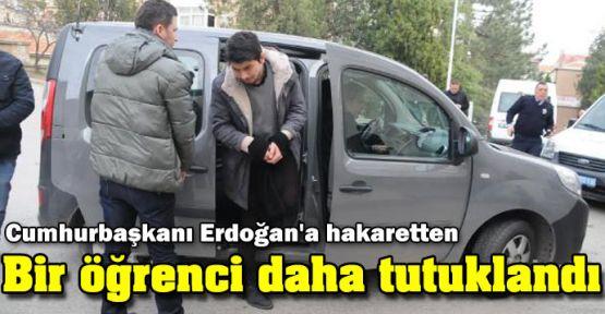Bir öğrenci daha Erdoğan'a hakaretten tutuklandı