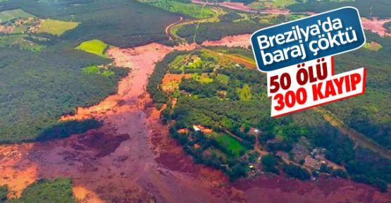 Brezilya'da baraj çöktü: En az 50 ölü, 300 kayıp