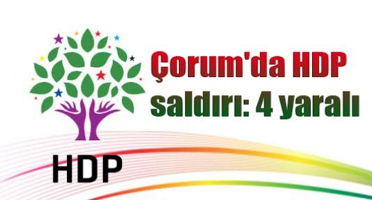 Çorum'da HDP saldırı: 4 yaralı