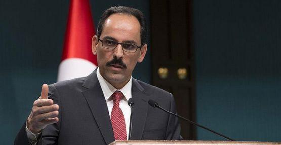 Cumhurbaşkanlığı Sözcüsü: Alman makamlarının kararı kabul edilemez