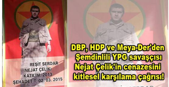 Şemdinlili YPG'li Çelik'in cenazesine kitlesel katılım çağrısı