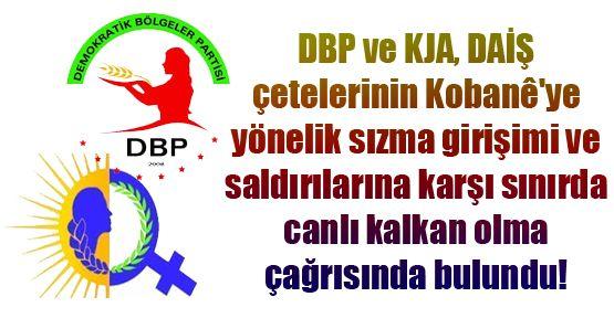 DBP ve KJA sınıra çağırdı