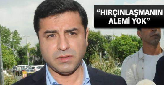 Demirtaş: AKP'liler bize talimat yağdırmaktan vazgeçsin
