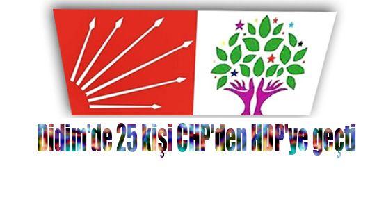 Didim'de 25 kişi CHP'den HDP'ye geçti