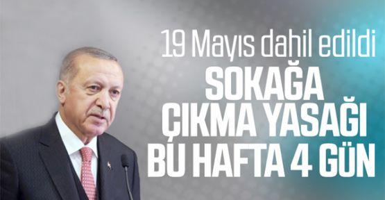 Erdoğan: 4 günlük sokağa çıkma yasağı uygulanacak