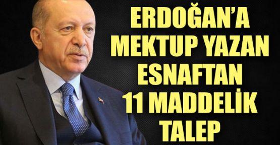 Esnaftan Cumhurbaşkanı Erdoğan'a 11 talep