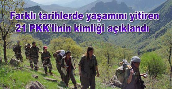 Farklı tarihlerde yaşamını yitiren 21 PKK'linin kimliği açıklandı