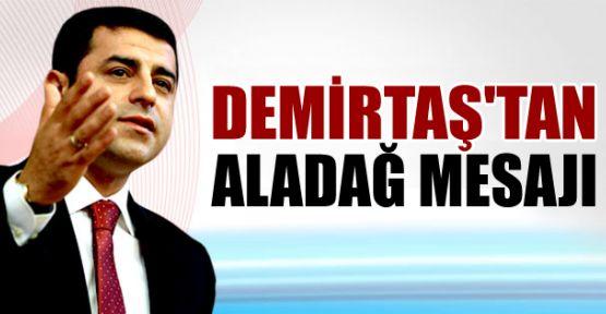 HDP Eş Genel Başkanı Selahattin Demirtaş'tan Aladağ mesajı