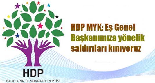 HDP MYK: Eş Genel Başkanımıza yönelik saldırıları kınıyoruz