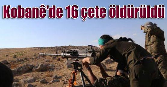 Kobani'de 16 çete öldürüldü