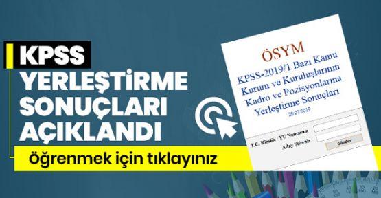 KPSS'de kamu kurumlarına yerleştirme sonuçları açıklandı