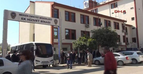 Mersin'de 15 tutuklama