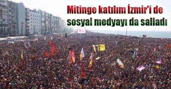 Mitinge katılım İzmir'i de sosyal medyayı da salladı