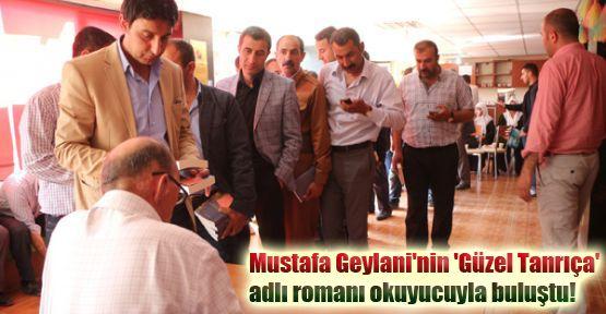 Mustafa Geylani'nin 'Güzel Tanrıça' romanı okuyucuyla buluştu