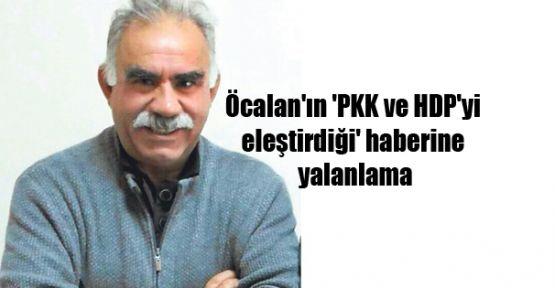 Öcalan'ın 'PKK ve HDP'yi eleştirdiği' haberine yalanlama