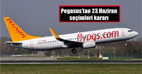 Pegasus'tan 23 Haziran seçimleri kararı