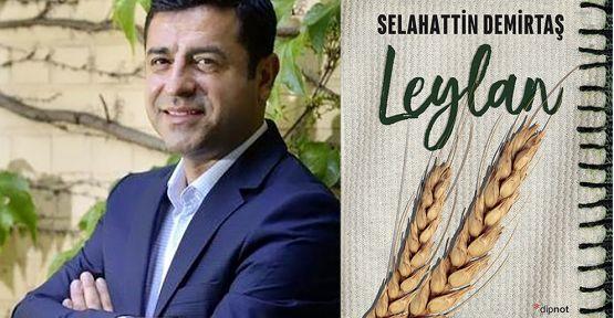Selahattin Demirtaş'tan ilk roman: Leylan