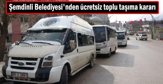 Şemdinli Belediyesi'nden ücretsiz toplu taşıma kararı