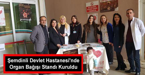 Şemdinli Devlet Hastanesi'nde Organ Bağışı Standı Kuruldu