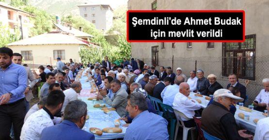 Şemdinli'de Ahmet Budak için mevlit verildi