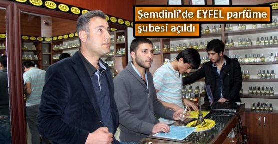 şemdinlide Eyfel Parfüme şubesi Açıldı