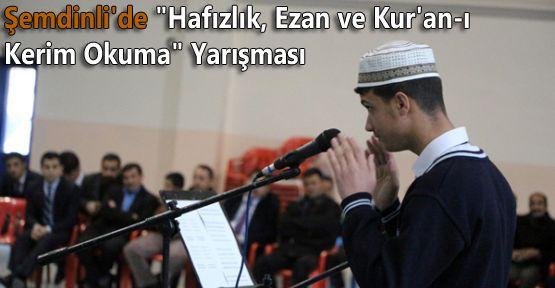 Şemdinli'de 'Hafızlık, Ezan ve Kur'an-ı Kerim Okuma' Yarışması