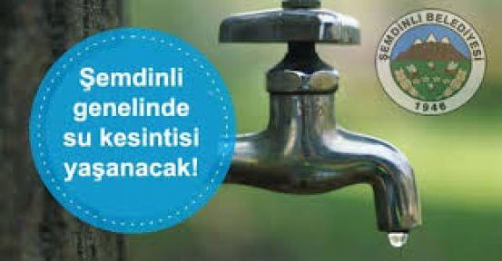 Şemdinli'de su kesintisi yaşanacak!