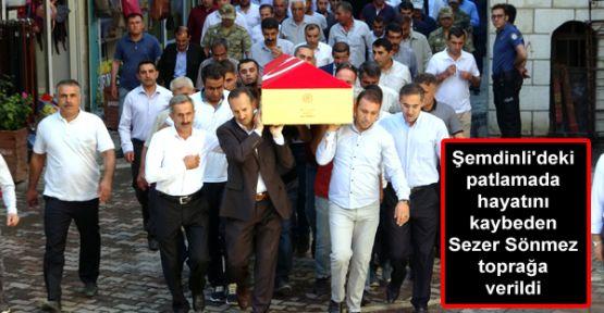 Patlamada hayatını kaybeden Sezer Sönmez toprağa verildi