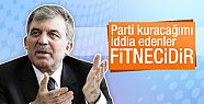 Abdullah Gül'ün parti kuracağı iddialarına...