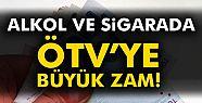 Alkollü içki ve sigarada ÖTV oranına...