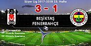 Beşiktaş: 3 - Fenerbahçe: 1