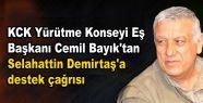 Cemil Bayık'tan Selahattin Demirtaş'a...