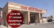 Cizre'de 27 cenaze hastaneye kaldırıldı