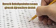 Derecik Belediyesinden sınava girecek öğrencilere...