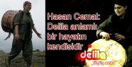 Hasan Cemal: Delila anlamlı bir hayatın...