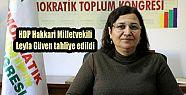 HDP Hakkari Milletvekili Leyla Güven tahliye...