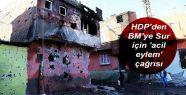 HDP'den BM'ye Sur için 'acil eylem' çağrısı