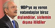 'HDP'ye oy veren vatandaşlar biraz dışlandılar,...