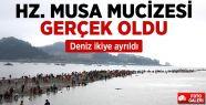 HZ. MUSA MUCİZESİ GERÇEK OLDU