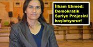 İlham Ehmed: Demokratik Suriye Projesini...