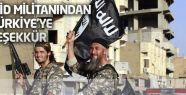 IŞİD komutanından Türkiye'ye teşekkür